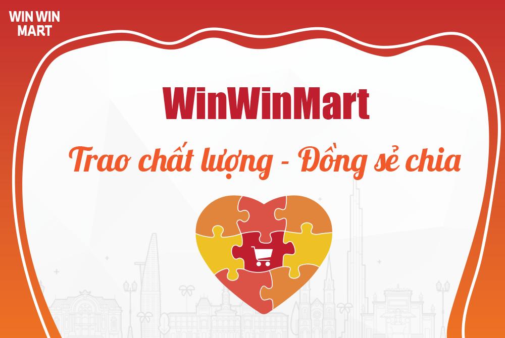 WIN WIN Mart – Hơn 100 Doanh Nghiệp Bán Hàng – Trao Chất Lượng – Đồng Sẻ Chia